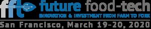 Future Food-Tech Summit, March 19-20, 2020, San Francisco